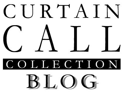 CURTAIN CALL COLLECTION BLOG
